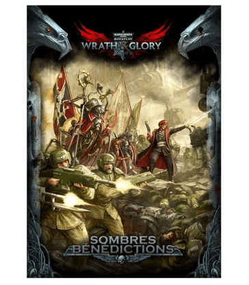 Warhammer 40K : Wrath & Glory - Sombres bénédictions