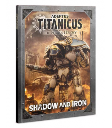 Adeptus Titanicus: Shadow and Iron (Anglais)