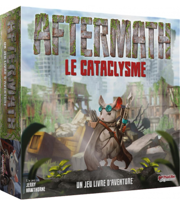 AFTERMATH : Le cataclysme