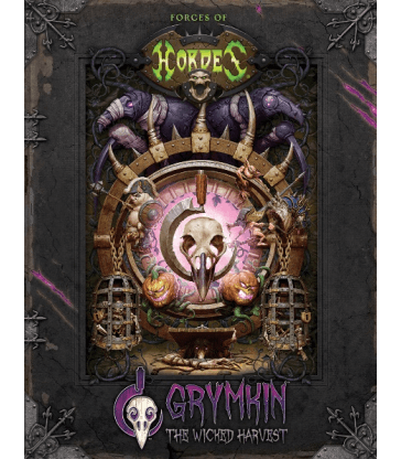 Forces of HORDES: Grymkin The Wicked Harvest (Hard cover)