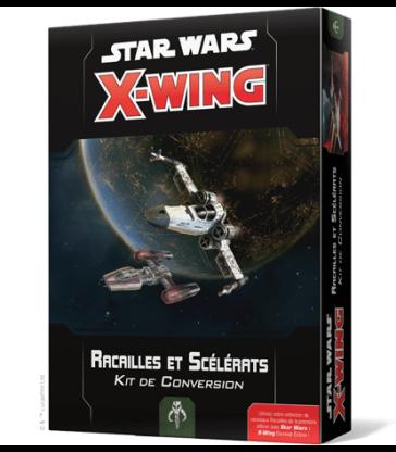 X-Wing - Kit de Conversion Racailles et Scélérats