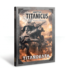 Adeptus Titanicus: The Horus Heresy – Titandeath Campaign Book (Anglais)